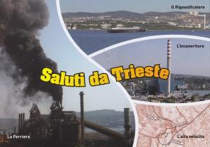 Gruppo Beppe Grillo Trieste - la nostra cartolina...saluti dalla Trieste che non vogliamo!